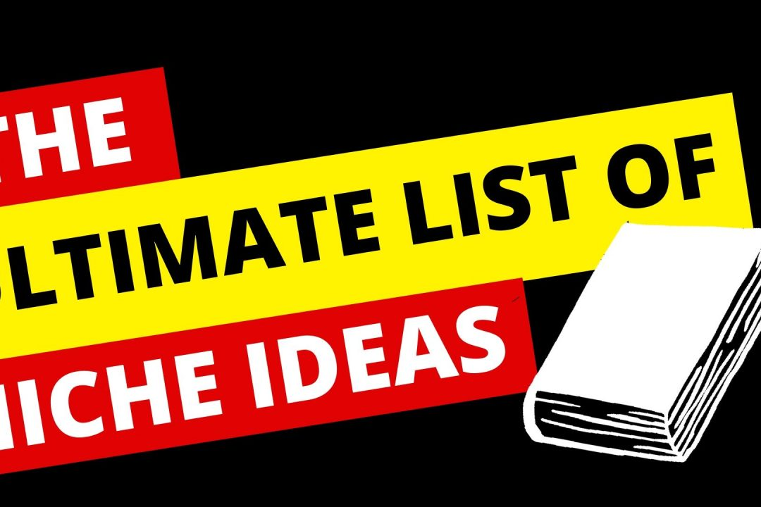 Ultimate List of Niches & Niche Ideas | 13 Most Profitable Niches
